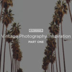 Vintage Photography Inspiration 1