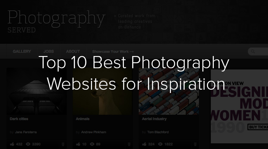 Top 10 Best Photography Websites for Inspiration.
