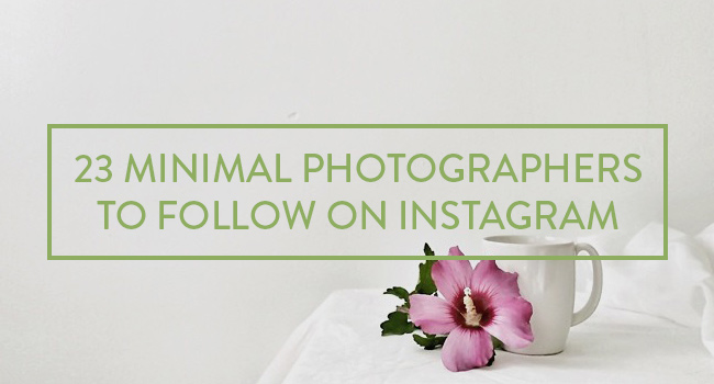 23 Minimal Photographers to Follow on Instagram