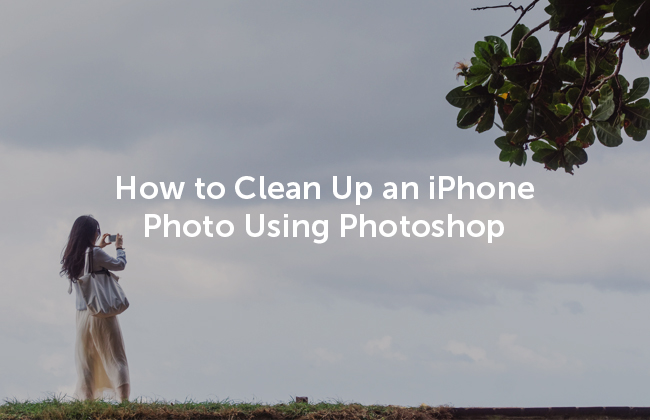 Learn some quick tips to clean up an iPhone photo with Photoshop!