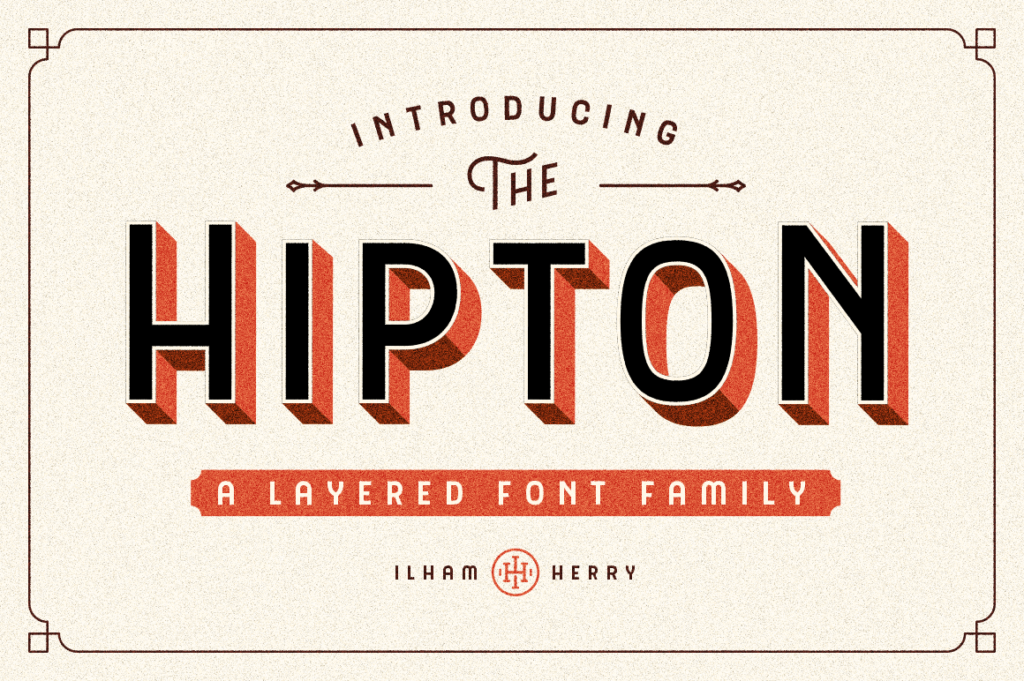Hipton Display Font by Ilham Herry.