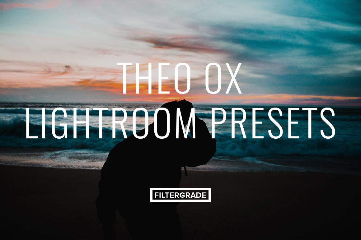Theo Ox Lightroom Presets