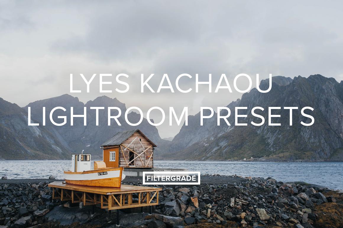 Lyes Kachaou Lightroom Presets