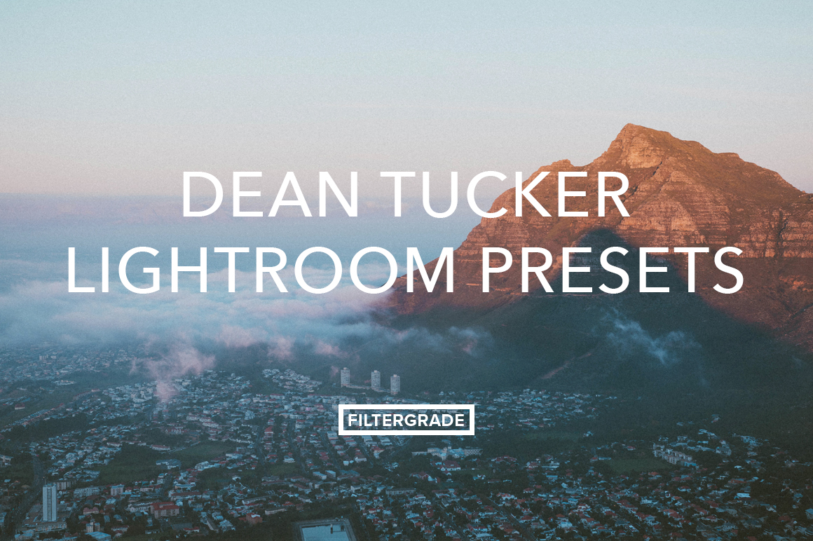 Dean Tucker Lightroom Presets