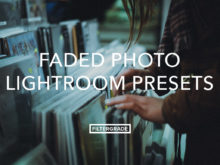 Faded Photo Lightroom Presets for lifestyle photographers.