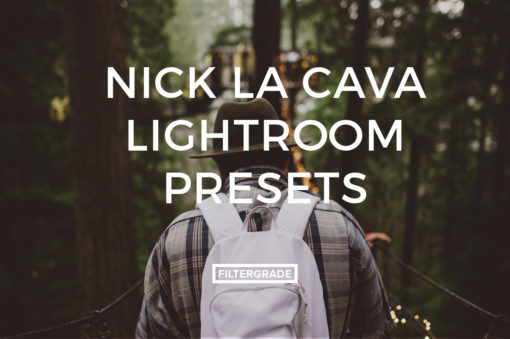Featured Nick La Cava Lightroom Presets