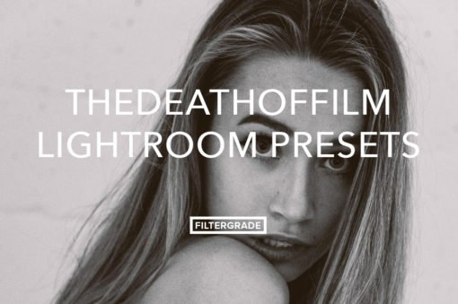 The Death Of Film Feature Lightroom Presets
