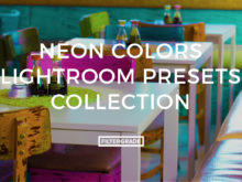 Neon Colors Lightroom Presets Collection by Monica Aguinaga