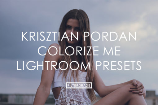 Featured Krisztian Pordan Colorize Me Lightroom Presets - FilterGrade Marketplace