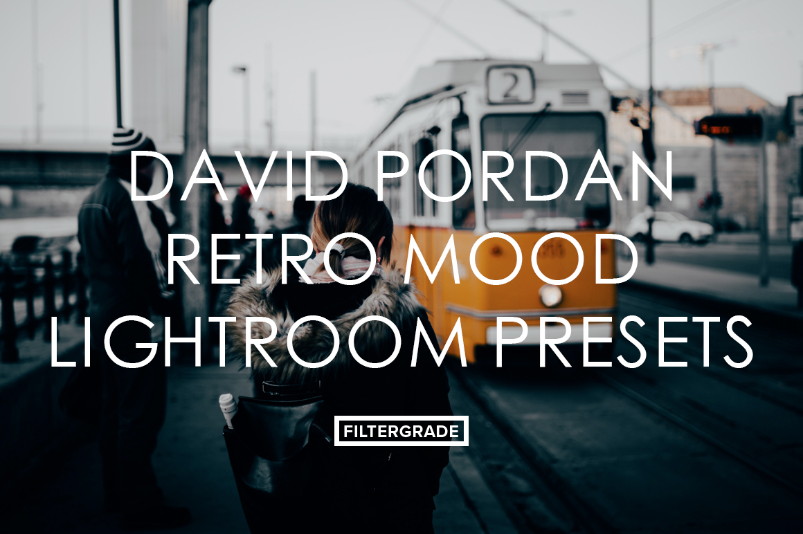 Featured David Pordan Lightroom Presets - FilterGrade Marketplace