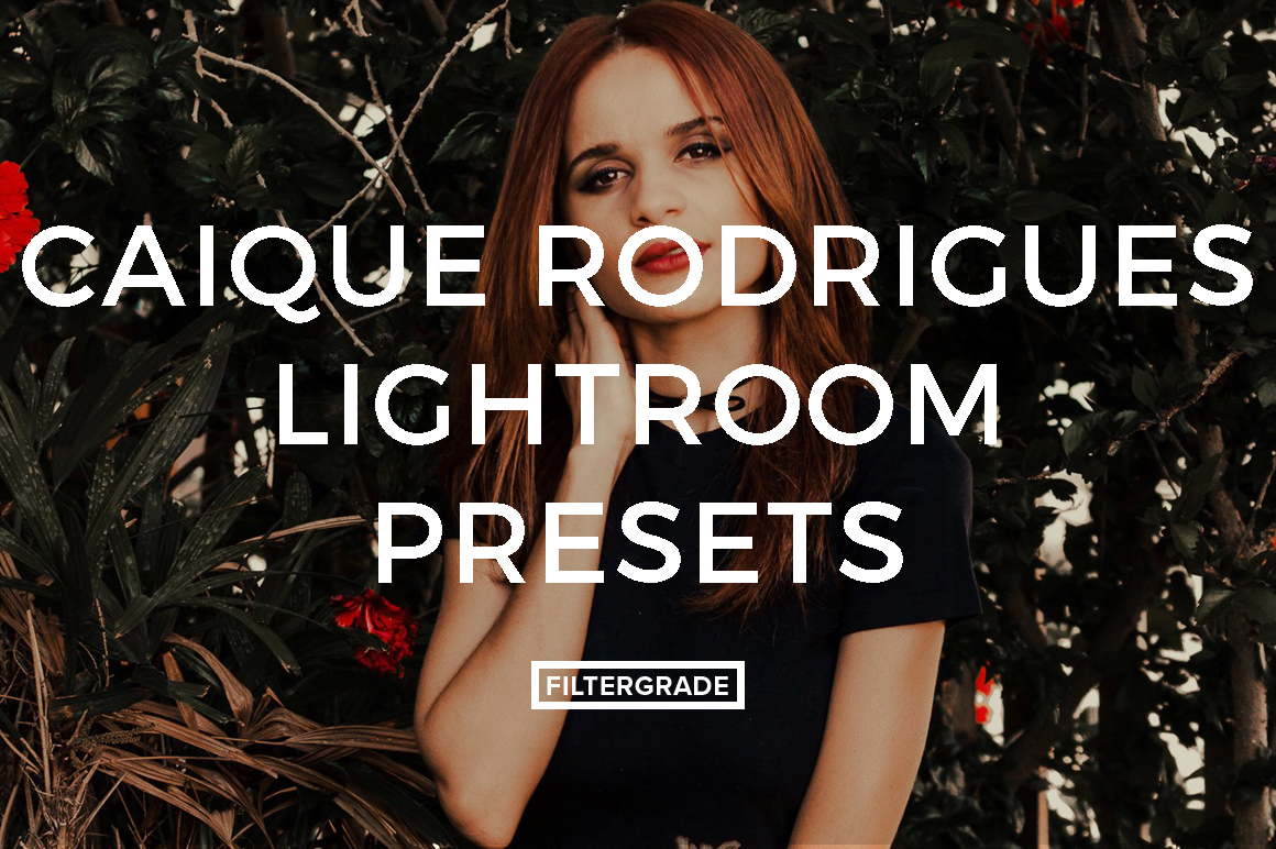 Caique Rodrigues Lightroom Presets