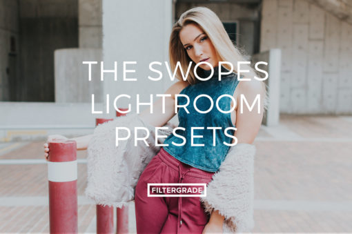 Featured The Swopes Lightroom Presets - FilterGrade Marketplace