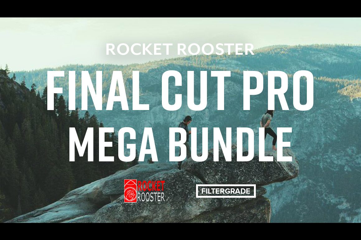 Rocket Rooster Final Cut Pro Mega Bundle