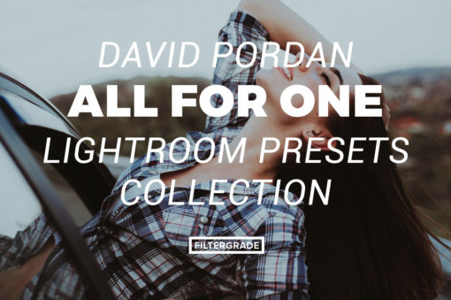 7 David Pordan One for All Lightroom Presets - FilterGrade Marketplace