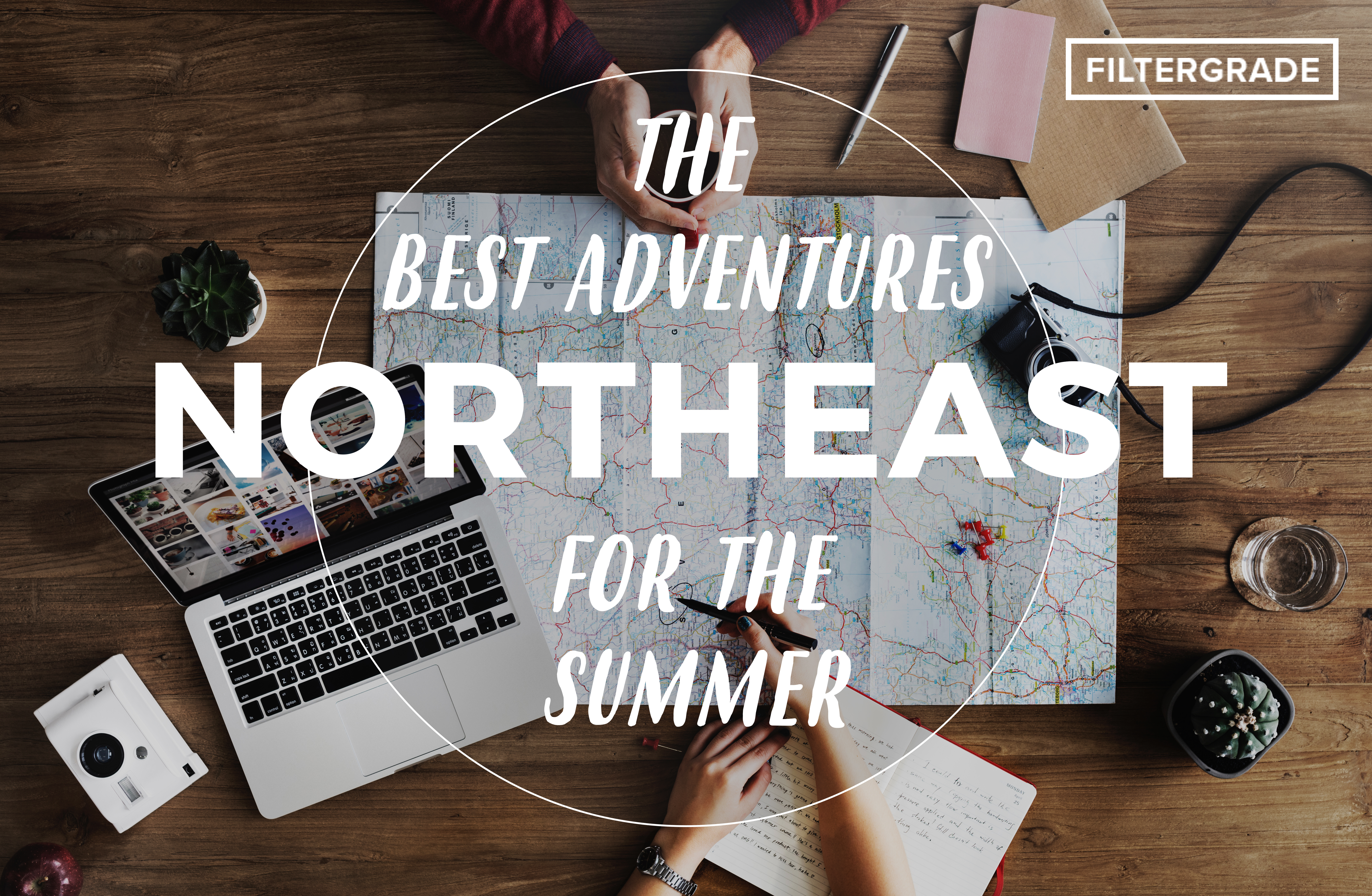 The Best Adventures of the Summer - The North East - FilterGrade Blog