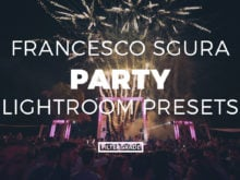 Francesco Sgura Party Lightroom Presets - FilterGrade Marketplace