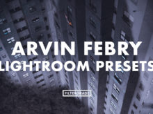 Featured - Arvin Febry Lightroom Presets - Arvin Febry - FilterGrade Digital Marketplace