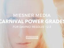 Miesner Media Carnival Power Grades for Davinci Resolve 12.5
