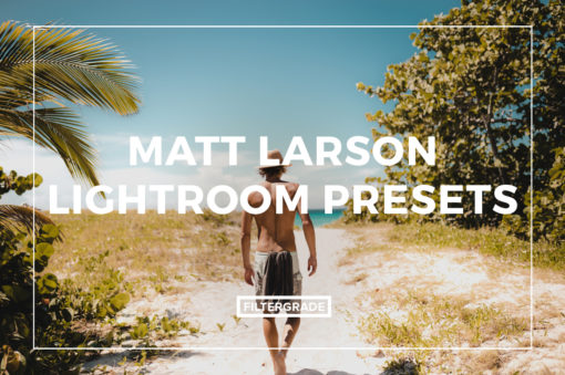 Featured Matt Larson Lightroom Presets - FilterGrade Marketplace