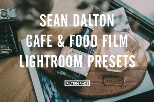 Sean Dalton Food and Film Culinary Lightroom Presets
