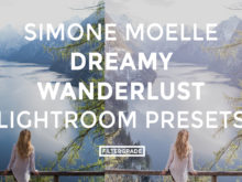 Featured Simone Moelle Dreamy Wanderlust Lightroom Presets - FilterGrade Digital Marketplace
