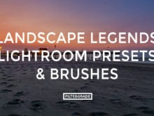 FEATURED - Landscape Legends lightroom Presets & Brushes - Marc Andre Photography - FilterGrade Digital Marketplace