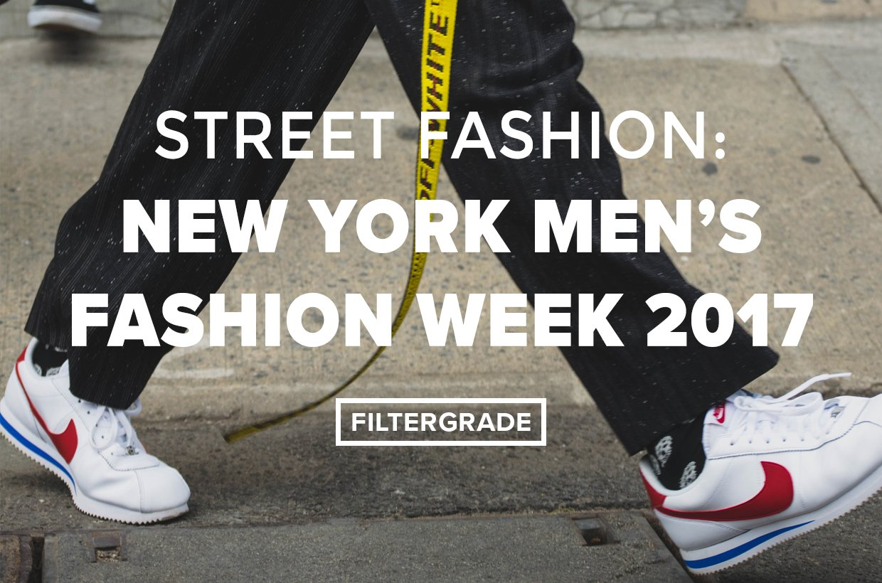 Cover Street Fashion- New York Men's Fashion Week 2017 - FilterGrade Blog