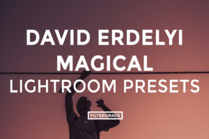 featured - David Erdelyi Lifestyle Lightroom Presets - David Erdelyi Photography - FilterGrade Digital Marketplace