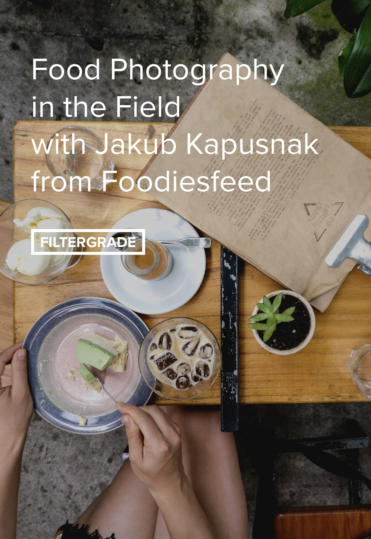 Food photography tips from Jakub Kapusnak of Foodiesfeed.
