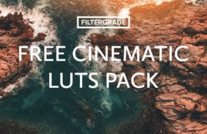 Download a free pack of cinematic LUTs for video editing and color grading.