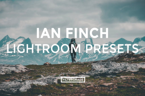FEATURED - Ian Finch Lightroom Presets - @ianefinch - Filtergrade Digital Marketplace