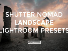 Featured - Shutter Nomad Landscape Lightroom Presets - Shutter Nomad Photography - FilterGrade Digital Marketplace
