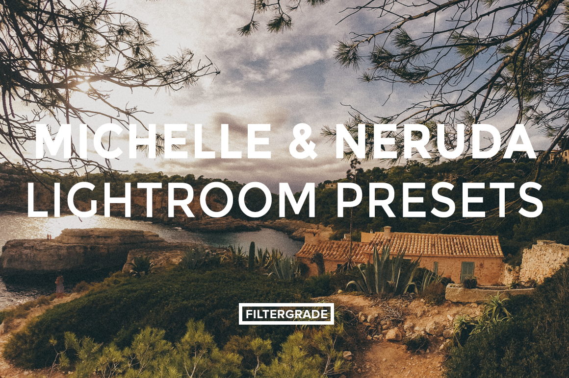 Featured - Michelle & Neruda Lightroom Presets - FilterGrade Digital Marketplace