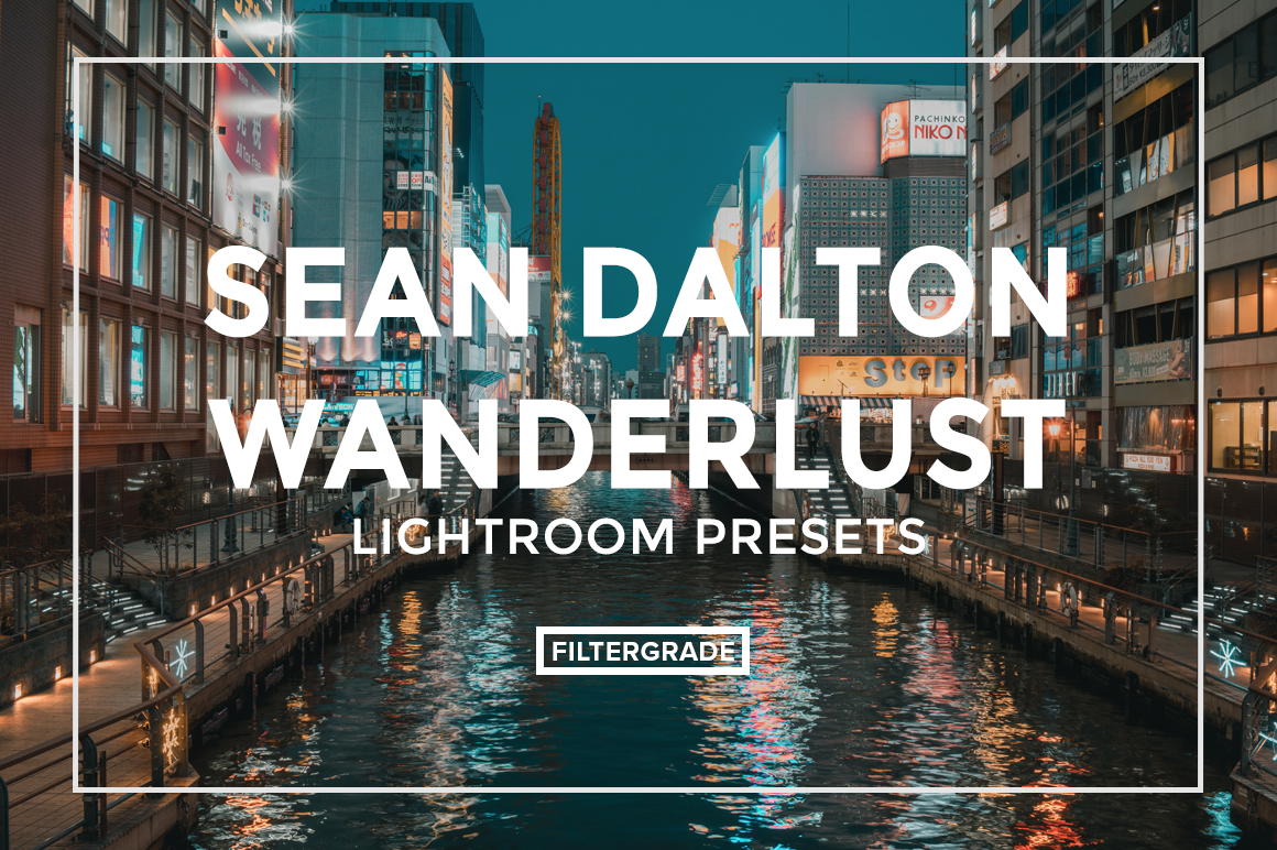 FEATURED - Sean Dalton Wanderlust Travel Lightroom Presets - FilterGrade