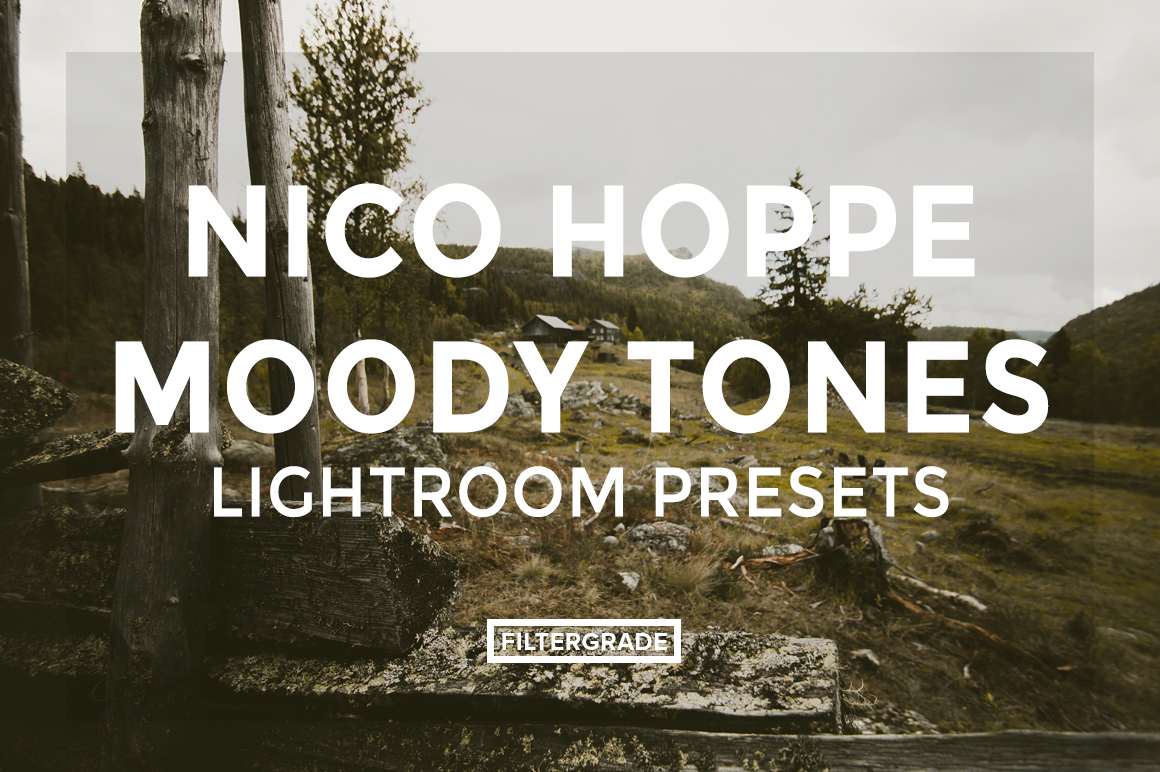 featured Nico Hoppe Moody Tones Lightroom Presets - FilterGrade Digital Marketplace