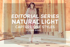 featured - Editorial Series- Natural Light Capture One Styles - FilterGrade