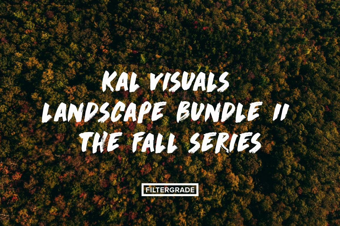 FEATURED - Kal Visuals Landscape Lightroom Presets II - FilterGrade