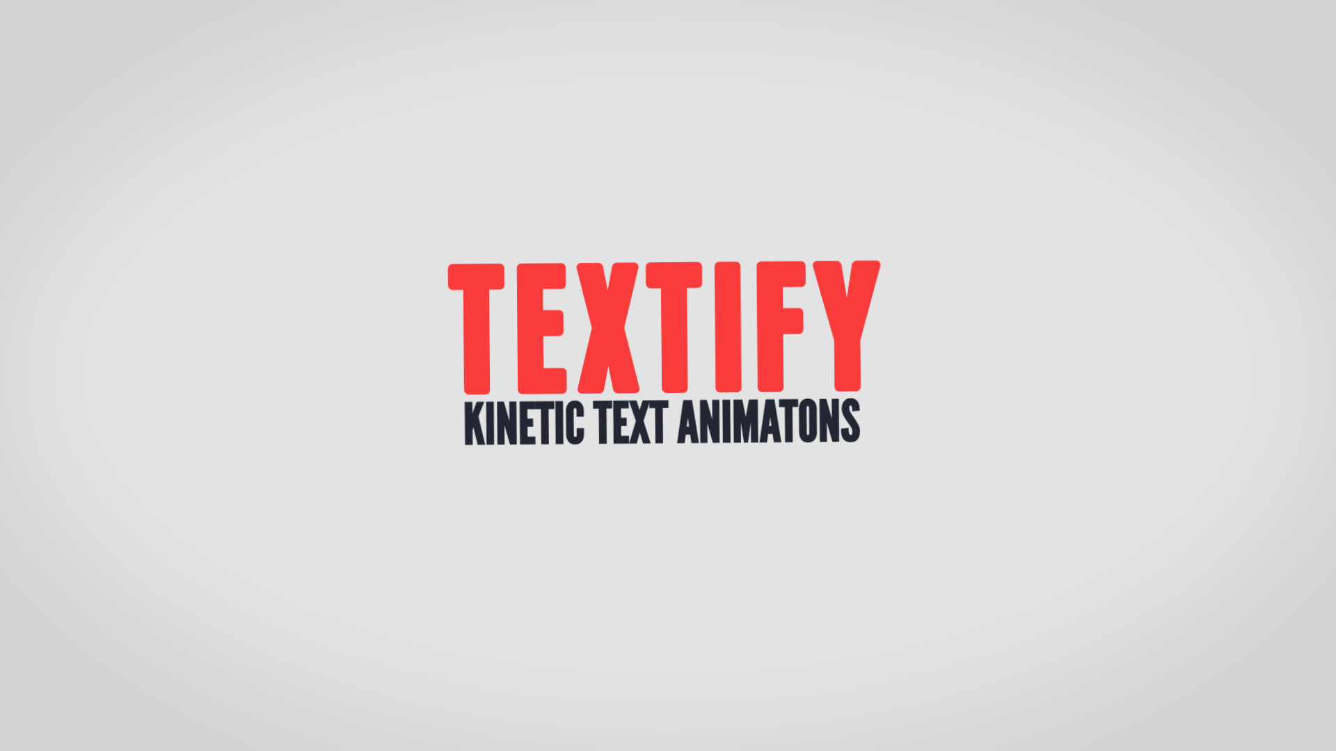 Textify - Kinetic Text Animations for After Effects
