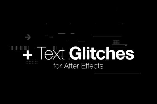 Text Glitches for after effects