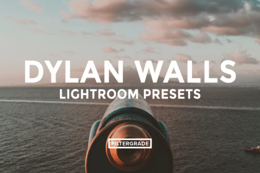 *Featured - Dylan Sanfilippo Lightroom Presets - FilterGrade