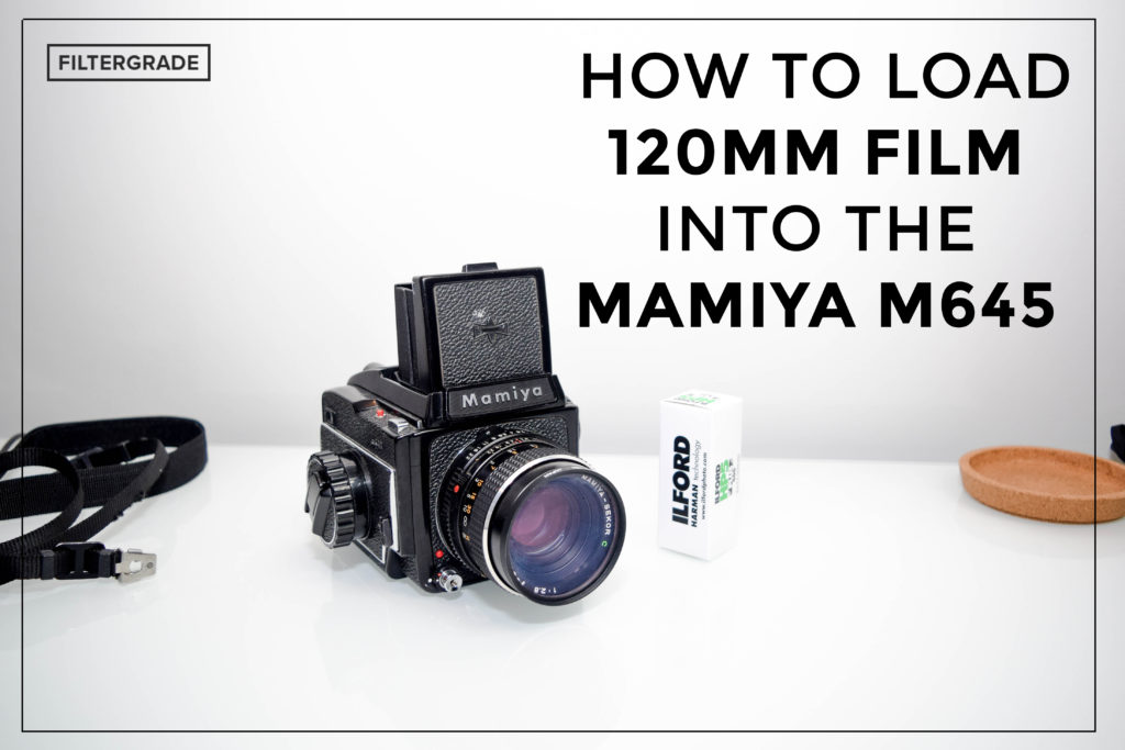 FEATURED How to Load 120mm Film into Your Mamiya M645 - Film Photography - Filtergrade