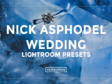 Featured Nick Asphodel Wedding Lightroom Presets - FilterGrade
