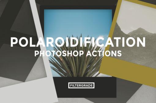 *Featured - Polaroidification Photoshop Actions - Will Milne - FilterGrade
