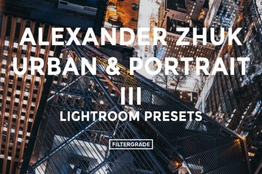 *1 Featured Alexander Zhuk Urban & Portrait III Lightroom Presets - FilterGrade
