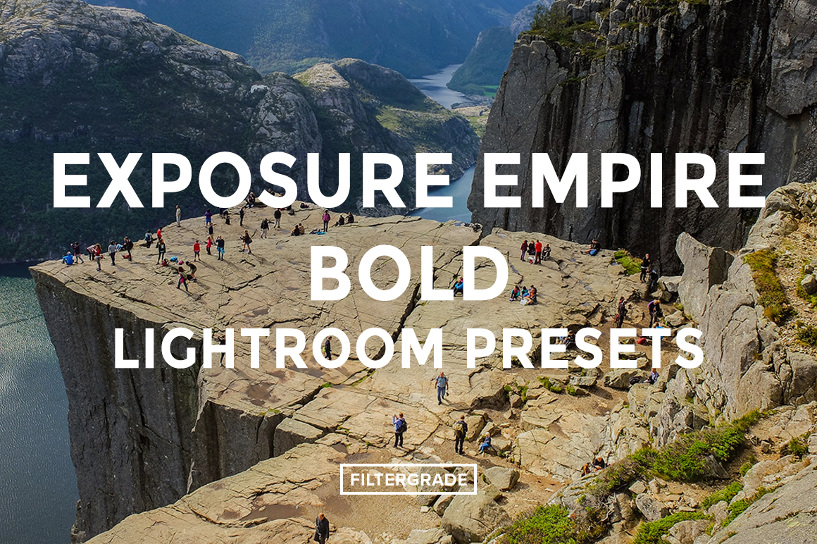 Featured - Exposure Empire Bold Lightroom Presets - FilterGrade