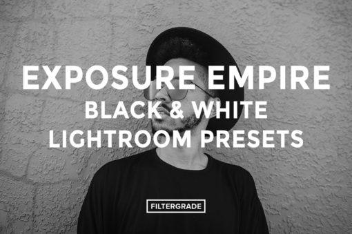 Featured - Exposure Empire B&W Lightroom Presets - FilterGrade