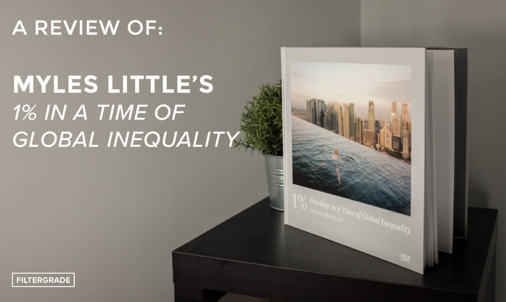 A Review of Myles Little's 1% in a Time of Global Inequality - FilterGrade Blog