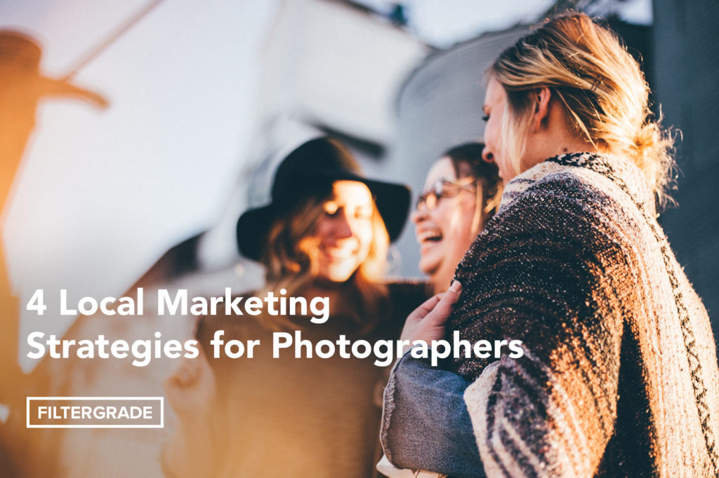 Local Marketing Strategies for Photographers