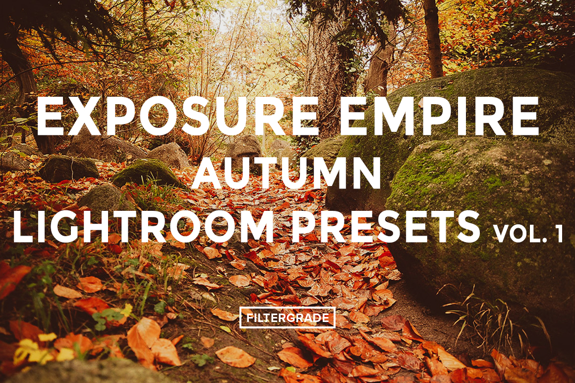 Featured - Exposure Empire Autumn Lightroom Presets Vol. 1 - FilterGrade