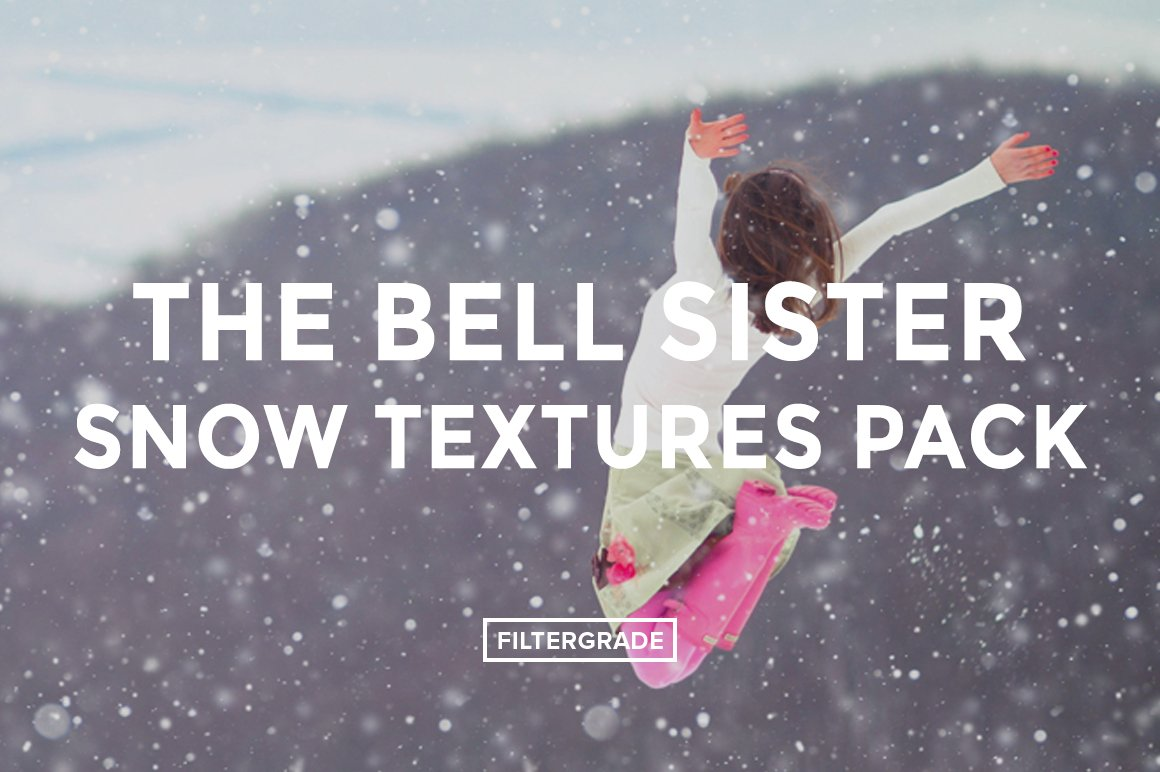 Featured - The Bell Sisters Snow Textures Pack - FilterGrade